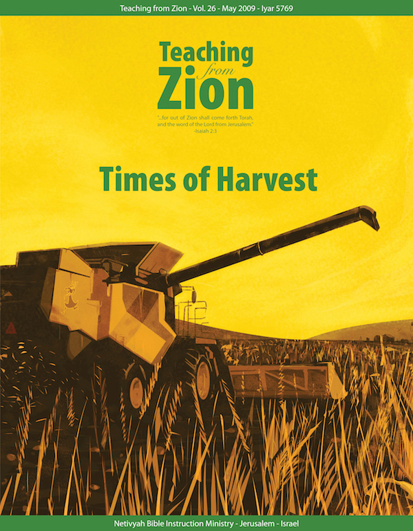 Netivyah | Teaching From Zion 26: Times of Harvest