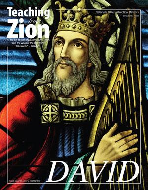 Teaching From Zion 36: David
