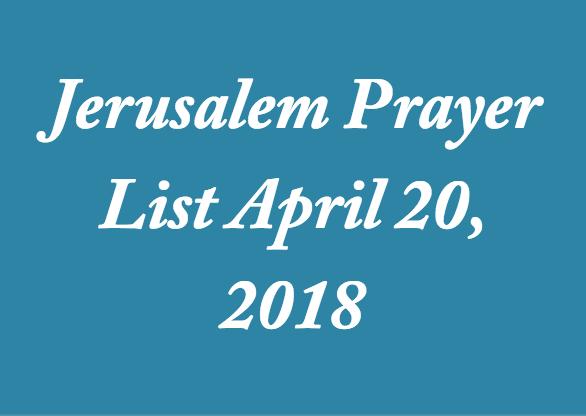 jerusalem-prayer-list-april-20-2018
