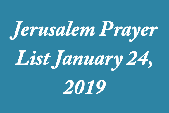 jerusalem-prayer-list-january-24-2019